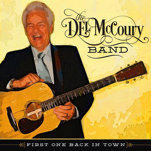 First One Back to Town by Del McCoury