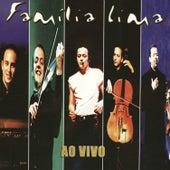 Família Lima - Ao Vivo de Família Lima
