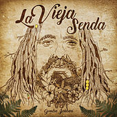 La Vieja Senda by Gomba Jahbari
