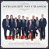 I'll Have Another...Christmas Album de Straight No Chaser