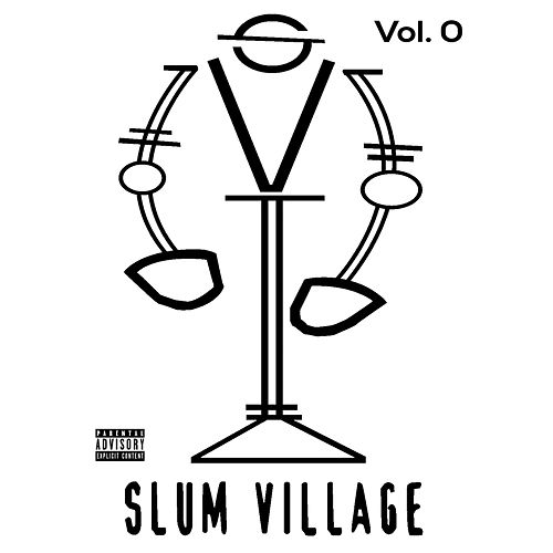 Slum Village, Vol. 0 by Slum Village