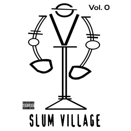 Slum Village, Vol. 0 by Slum Village