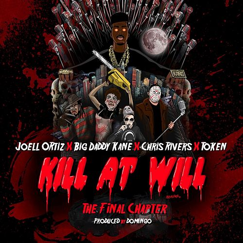 Kill At Will:TheFinal Chapter by Joell Ortiz