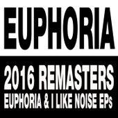 Euphoria & I Like Noise EPs by Euphoria