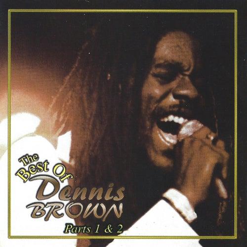 The Best of Dennis Brown, Parts 1 & 2 by Dennis Brown