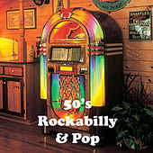 50's Rockabilly & Pop by Various Artists