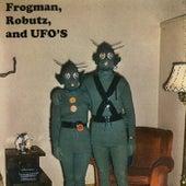 Frogman, Robutz, And Ufos von Kevin White