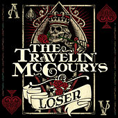 Loser von The Travelin' McCourys