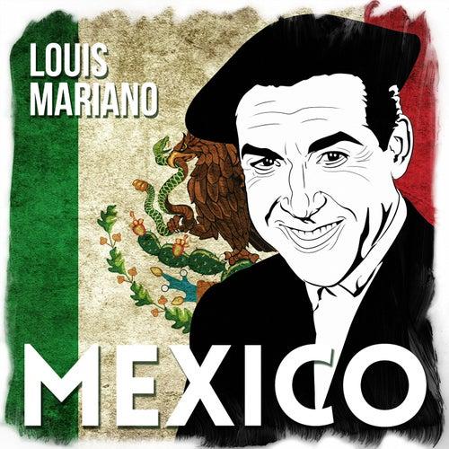 Mexico de Luis Mariano