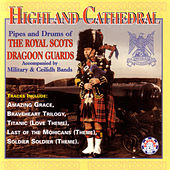Highland Cathedral by Royal Scots Dragoon Guards...