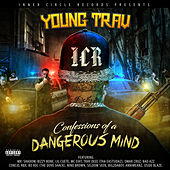 Confessions of a Dangerous Mind by Young Trav