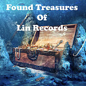 Found Treasures of Lin Records by Various Artists