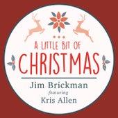 A Little Bit of Christmas (feat. Kris Allen) - Single by Jim Brickman
