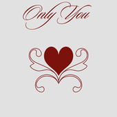 Only You von Various Artists