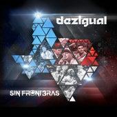 Sin Fronteras by Dezigual