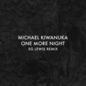 One More Night (SG Lewis Remix) by Michael Kiwanuka
