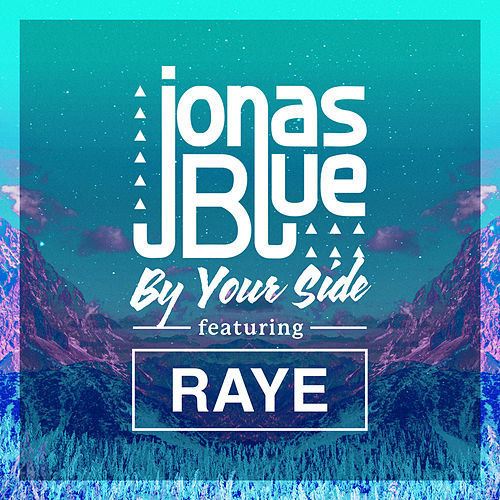 By Your Side by Jonas Blue