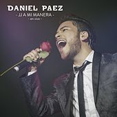 JJ a Mi Manera (En Vivo) de Daniel Paez