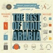 The Best Of Indie Arabia de Various Artists