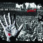 No Me Critiques by Zona 7