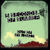 Out Of My Limit by 5 Seconds Of Summer