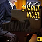 Night With Charlie Rich, Vol. 1 von Charlie Rich