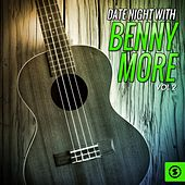 Date Night With Benny Moré, Vol. 2 by Beny More
