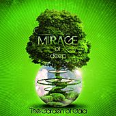 The Garden of Gaia by Mirage Of Deep