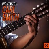 Night With Carl Smith, Vol. 3 von Carl Smith