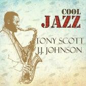 Cool Jazz, Tony Scott Y J.J. Johnson by Various Artists