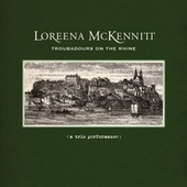 Troubadours on the Rhine von Loreena McKennitt