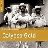 Rough Guide To Calypso Gold by Various Artists