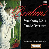 Brahms: Symphony No. 4 - Tragic Overture by Brussels Philharmonic