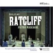 Guglielmo Ratcliff von Pietro Mascagni