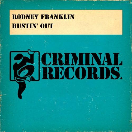 Bustin' Out von Rodney Franklin