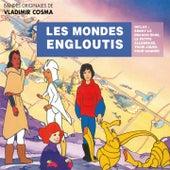 Les mondes engloutis / Biniki le dragon rose / La petite allumeuse by Vladimir Cosma