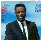 Thank You, Pretty Baby by Nat King Cole