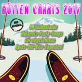 Hütten Charts 2017! 80 turbostarke Hulapalu-Party-Songs für abgefahrene Après-Ski-Hits-Experten! von Various Artists