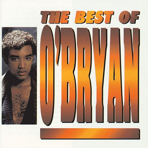 The Best Of O'Bryan by O'Bryan