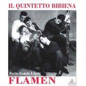 Il Quintetto Bibiena: Flamen by Quintetto Bibiena