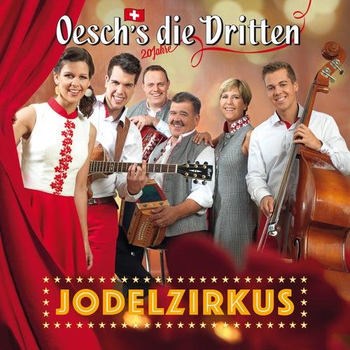Jodelzirkus by Oesch's Die Dritten