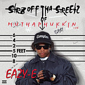 Str8 off Tha Streetz of Muthaphukkin Compton by Eazy-E