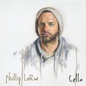 Cello by Phillip LaRue