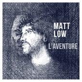L'aventure de Matt Low