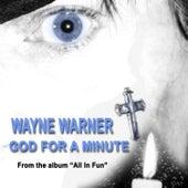God for a Minute de Wayne Warner