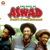 Don't Turn Around: The Best Of Aswad by Aswad
