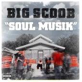 Soul Musik von Big Scoob