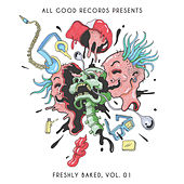 All Good Records: Freshly Baked, Vol. 01 by Various Artists