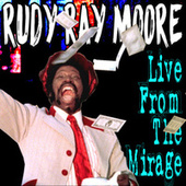 Live From The Mirage de Rudy Ray Moore