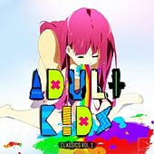 Adult Kids - ENM Classics, Vol. 1 by Various Artists